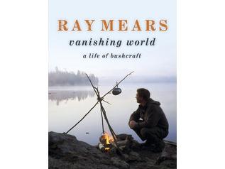 Ray Mears Vanishing World